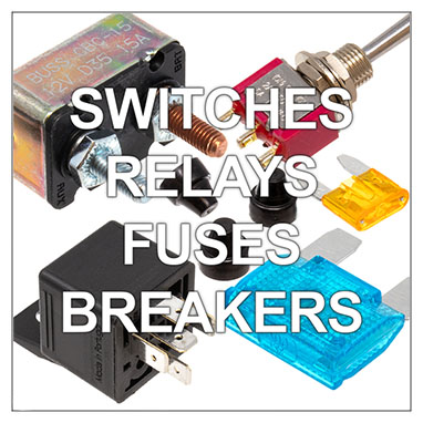 Switches - Relays - Fuses - Breakers
